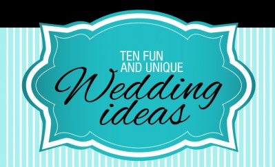 Unique ideas for your wedding